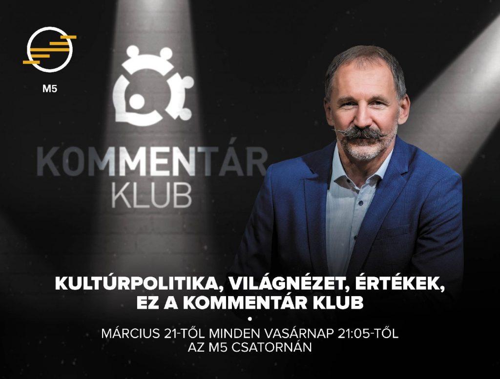 Kommentár Klub – kultúrpolitikai magazinműsorral erősít az M5 | MédiaKlikk